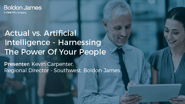 Actual vs. Artificial Intelligence - Harnessing The Power Of Your People