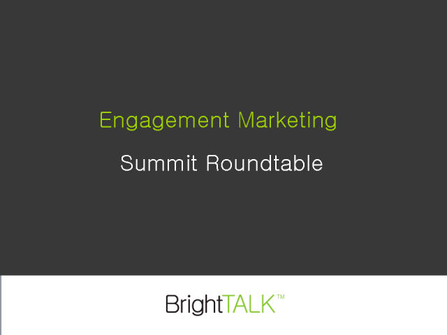 Engagement Marketing Summit Roundtable