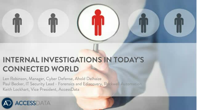 Internal Investigations in Today's Connected World