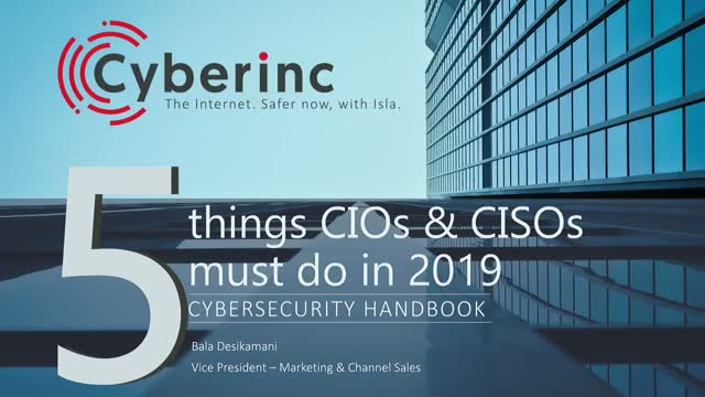 5 things CISOs & CIOs must do in 2019 – Cybersecurity Handbook