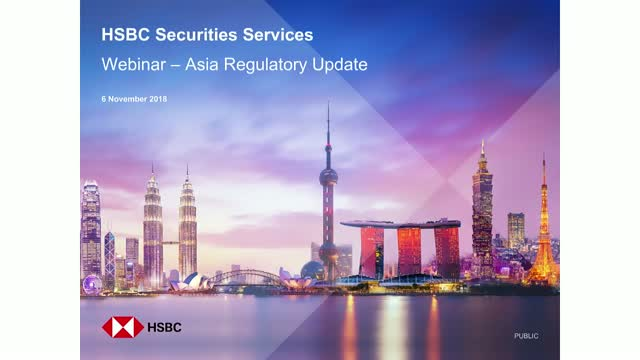 Regulatory Change in Asia – Outlook for Asset Management