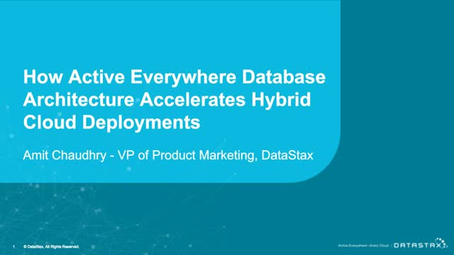 How Active Everywhere Database Architecture Accelerates Hybrid Cloud Deployments