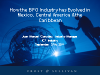 How the BPO Industry has Evolved in Mexico, Central America & the Caribbean
