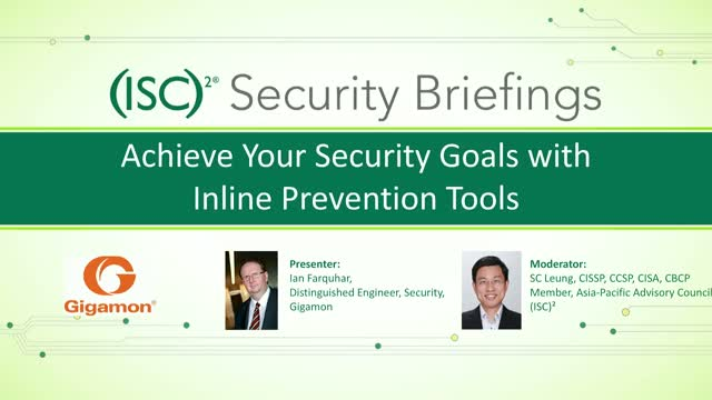 Achieve Your Security Goals with Inline Prevention Tools