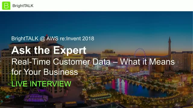 Ask the Expert: Real-Time Customer Data - What it Means for your Business