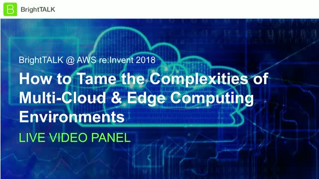 How to Tame the Complexities of Multi-Cloud & Edge Computing Environments