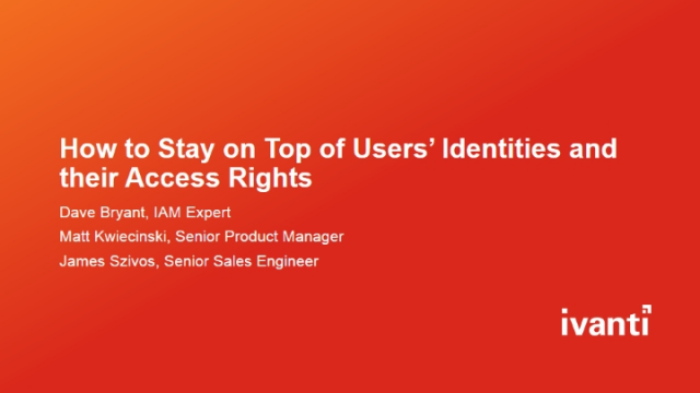 How to Stay on Top of Users' Identities and their Access Rights