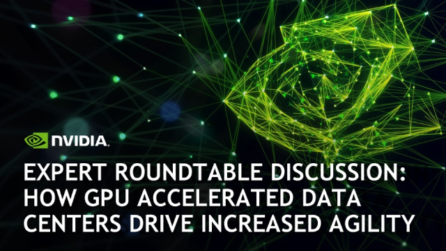 How GPU Accelerated Data Centers Drive Increased Agility
