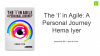 The 'I' In Agile: A Personal Journey