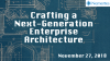 Crafting a Next-Generation Enterprise Architecture