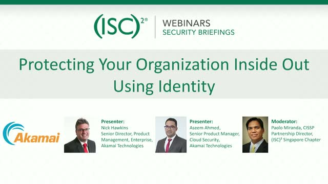 Protecting Your Organization Inside Out Using Identity