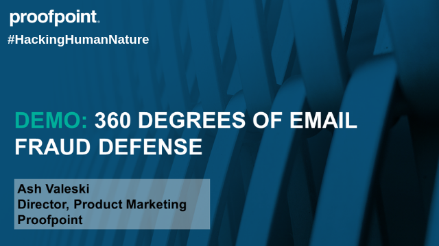 Demo: 360 Degrees of Email Fraud Defense