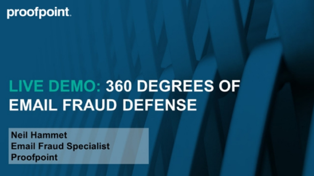 Live Demo: 360 Degrees of Email Fraud Defense