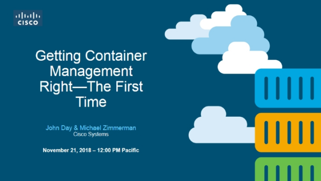 Getting Container Management Right—The First Time