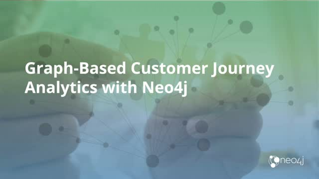Graph-Based Customer Journey Analytics with Neo4j