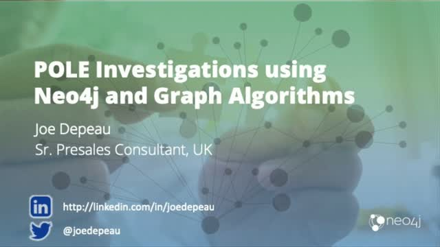 POLE Investigations Using Neo4j and Graph Algorithms