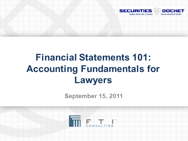Financial Statements 101: Accounting Fundamentals for Lawyers