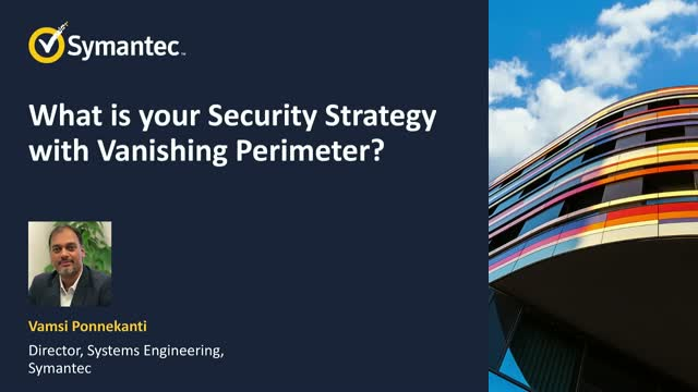 What is your Security Strategy with Vanishing Perimeter?