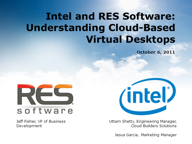 Intel and RES Software: Understanding Cloud-Based Virtual Desktops
