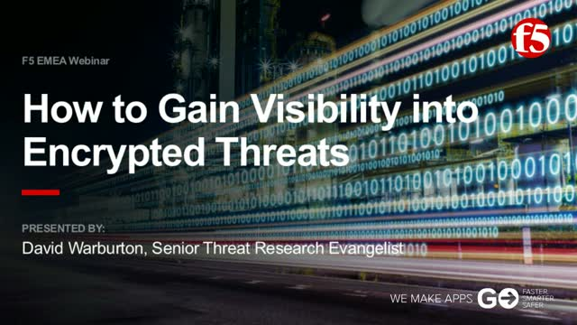 How to Gain Visibility into Encrypted Threats