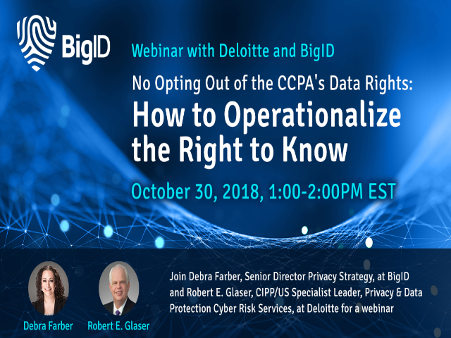 CaCPA Data Rights How To - BigID, Deloitte, IAPP Webinar