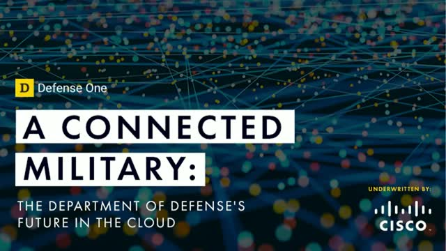 A Connected Military: The Department of Defense's Future in Cloud