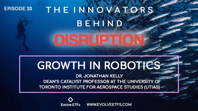 The Innovators Behind Disruption Podcast, Episode 20: Growth in Robotics