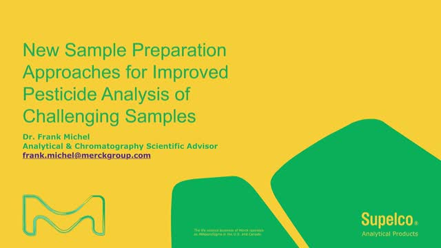 New Preparation Approach for Improved Pesticide Analysis of Challenging Samples