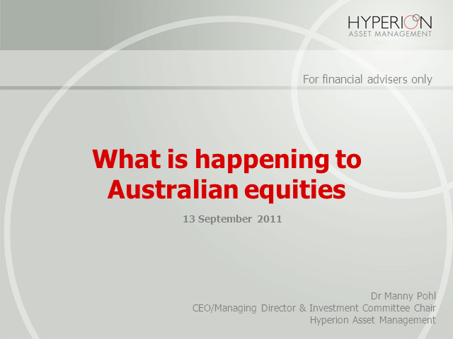 What's happening to Australian equities?