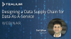 Designing a Data Supply Chain for Data-As-A-Service