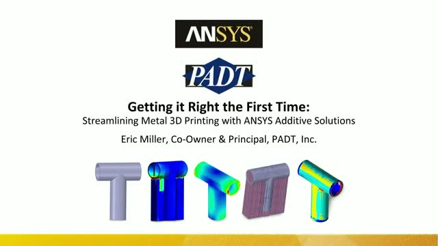 Streamlining Metal 3D Printing with ANSYS Additive Solutions