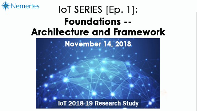 IoT Series [Ep.1]: Foundations -- Architecture and Framework