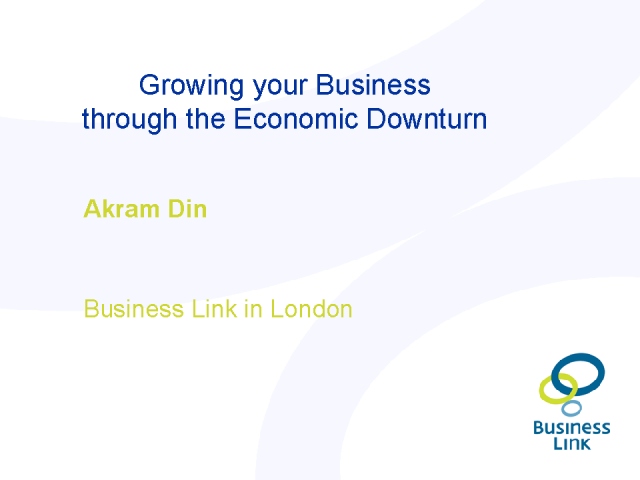 Growing your Business Through the Economic Downturn