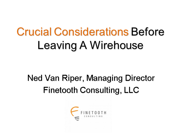 Crucial Considerations Before Leaving a Wirehouse