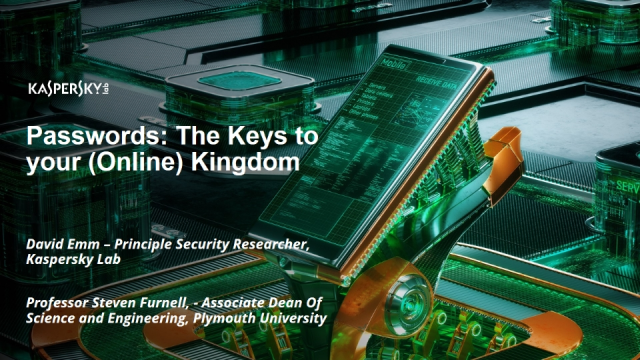 Passwords: The Keys to your (Online) Kingdom