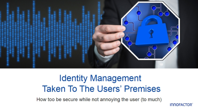 Identity Management  Taken To The Users Premises