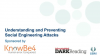 Understanding and Preventing the Latest Social Engineering Attacks