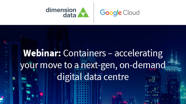 Containers: accelerating your move to a next-gen, on-demand digital data centre