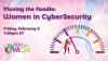 Moving the Needle - Women in CyberSecurity