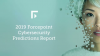 2019 Forcepoint Cybersecurity Predictions
