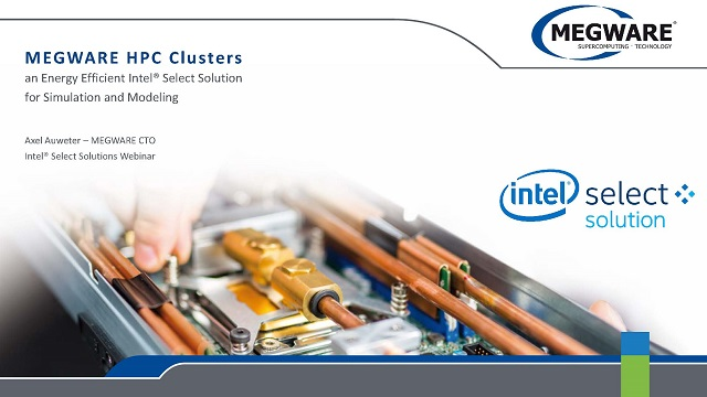 MEGWARE HPC Clusters – an Energy Efficient Intel® Select Solution for Simulation