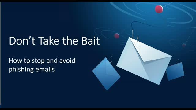 Don't Take the Bait. Stop the Phishing