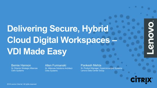 Delivering Secure, Hybrid Cloud Digital Workspaces. VDI Made Easy