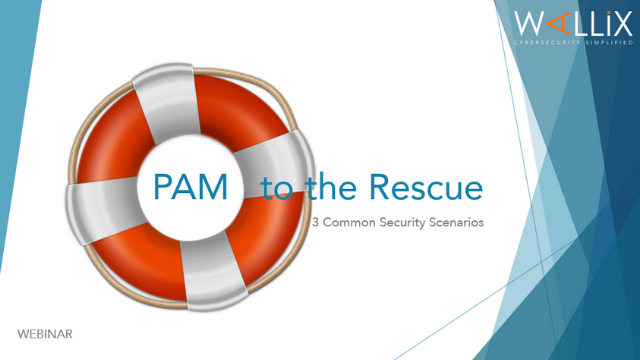 PAM to the Rescue: 3 Common Security Scenarios