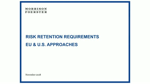 US and EU risk retention requirements: impact on financing transactions