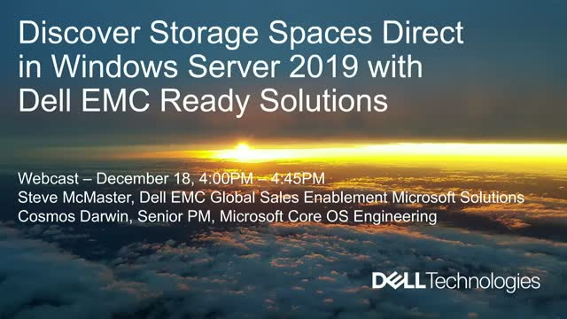 Discover Storage Spaces Direct in Windows Server 2019 with Dell EMC Ready Nodes