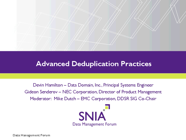 Advanced Deduplication Practices RERECORDED - technical issues