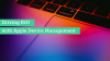 Driving ROI with Apple Device Management