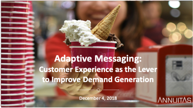 Adaptive Messaging: Customer Experience as the Lever to Improve Demand Generatio