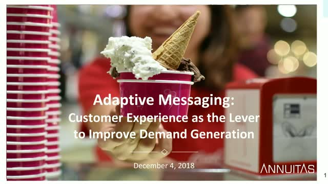 Adaptive Messaging: Customer Experience - the Lever to Improve Demand Generation